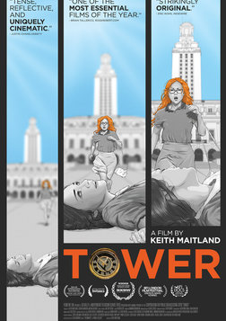 Tower - First Hand Accounts of the University of Texas' 1966 Shooting