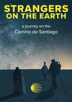 Strangers on the Earth - A Musical Journey on the Camino de Santiago Pilgrimage